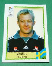 N°121 MAGNUS HEDMAN SVERIGE SUEDE PANINI FOOTBALL UEFA EURO 2000