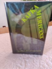 KAFKA AMERICANA By Carter Scholz - Hardcover SIGNED,Numbered.Limited Ed.