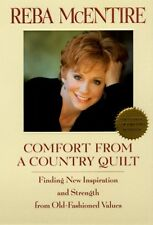 Comfort from a Country Quilt: Finding New Inspiration and Strength in Old-Fashio