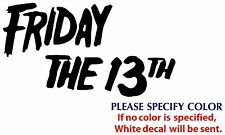 Friday The 13th Game Graphic Die Cut decal sticker Car Truck Boat Window 12""