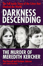 Darkness Descending - The Murder of Meredith Kercher by Luciano Garofano, Graham