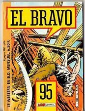 ¤ EL BRAVO n°95 ¤ 1985 MON JOURNAL