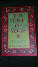 The Tree of Yoga by B. K. S. Iyengar, P/B Book, Timeless Yoga Wisdom Daily Life