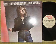 SUZI QUATRO, SUZI... AND OTHER FOUR LETTER WORDS, LP 1979 US 1ST PRESS EX/EX