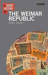 Short History of the Weimar Republic by Colin Storer (Paperback, 2013)