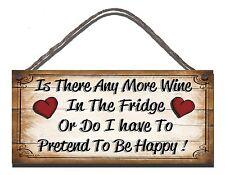 Shabby chic in legno Buffa firmare c'è qualche altro vino in Frigo Regalo