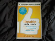 Likeable Social Media : How to Delight Your Customers Paperback Textbook