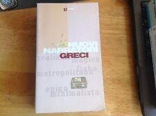 Nuovi narratori greci. Ritmi Theoria 57. Prima edizione 1997. Ottimo