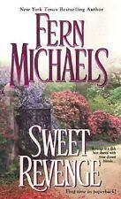 Sweet Revenge by Fern Michaels (2006, Paperback)