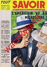 Tout savoir n°50 - 07/1957 frères Biffins Opéra de Paris Américain Réincarnation