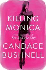 Killing Monica, Bushnell, Candace, New condition, Book