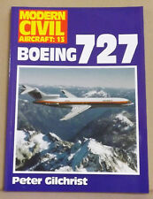 Boeing 727 by Peter Gilchrist - Modern Civil Aircraft Series: No 13 - NEW PB