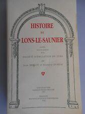 Histoire de Lons-le Saunier J. Brelot, G. Duhem 1992, Franche-Comté