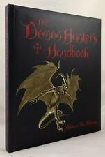 The Demon Hunter's Handbook by Steve Bryant- High Grade