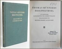 Böhmer/ Kirn - Thomas Müntzers Briefwechsel 1931 - Biografie, Memoieren - xz