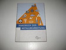 Handbuch der Metallbearbeitung von Gerald Frömmer, Karsten Althaus, Klaus...