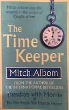 The Time Keeper ; by Mitch Albom (Paperback, 2013)