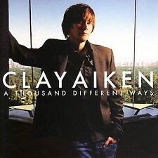 A Thousand Different Ways by Clay Aiken (CD, Sep-200...