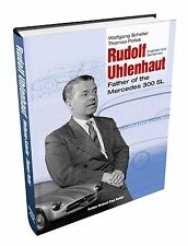 Rudolf Uhlenhaut: Engineer and Gentleman. New. English Version