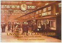 LNWR 42ft Bore Carriages Saloon Sleeping TPO NPCS L&NWR Society LMS