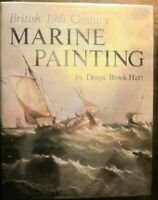 British Nineteenth Century Marine Painting Hardcover Denys Brook-Hart