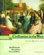 Civilization in the West, Volume II: Since 1555, Chapters 14-30 (4th E-ExLibrary
