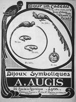 PUBLICITÉ DE PRESSE 1922 A.AUGIS BIJOUX SYMBOLIQUES L'OISEAU DE PARADIS