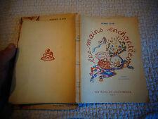 Fanny Clar LES MAINS ENCHANTEES Edition de l'Ecureuil ill R Diligent 1946 J Clar