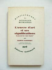 ERWIN PANOFSKY : L'OEUVRE D'ART & SES SIGNIFICATIONS / NRF / 1969