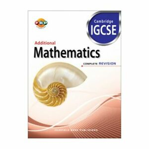 IGCSE: Additional Mathematics Complete Revision for Year 12