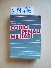 PIER P. RIVELLO - CODICI PENALI MILITARI - CORTINA EDITORE - 2005