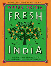 Fresh India: 130 Quick, Easy and Delicious Recipes for Every Day 9780241200421