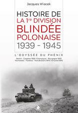 Histoire de la 1re division blindée polonaise, 1939-1945, l'odyssée du Phénix