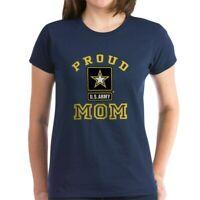 CafePress Proud U.S. Army Mom Women's Dark T Shirt Womens T-Shirt (1277106170)