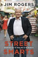 Street Smarts Hardcover Book w/ Dust Jacket by Jim Rogers Read Once Great Cond.
