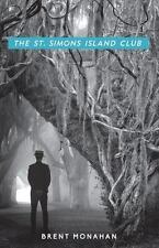 The St. Simons Island Club: A John Le Brun Novel, Book 4 (Hardback or Cased Book