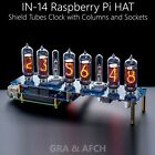IN-14 NIXIE TUBES CLOCK RASPBERRY PI HAT or ARDUINO SHIELD NCS314 WITH OPTIONS
