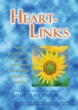 Heart-Links: Inspiring Personal Stories That Explore Our Powerful Ability to Com