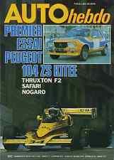 AUTO HEBDO n°58 du 14 Avril 1977 THRUXTON F2 104 ZS kitée SAFARI RALLY