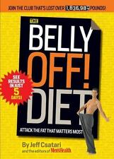 The Belly Off! Diet: Attack the Fat That Matters Most Csatari, Jeff Paperback U