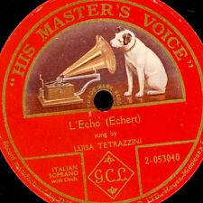 Luisa Tetrazzini-soprano-L 'echo (ECHERT) 1 pagine gomma lacca PIASTRA g2649