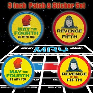 """Star Wars""""MAY FOURTH Be With You / REVENGE of FIFTH"""" Patch & Sticker set of 4"""
