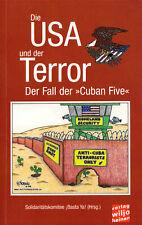 """Die USA und der Terror - Der Fall der """"Cuban Five"""", 2007"""