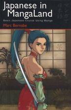 Japanese in Mangaland : Learning the Basics, Bernabe 2004 PB 170124