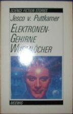 ELEKTRONENGEHIRNE WURMLÖCHER hrsg. von JESCO VON PUTTKAMER