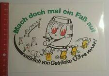 Aufkleber/Sticker: Getränke Brenner mach doch mal ein Faß auf (20091654)