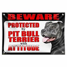 "Beware Protected by Pit Bull Terrier with Attitude Blue Nose 33""x22"" Banner Sign"