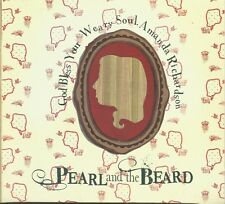 God Bless Your Weary Soul, Amanda * by Pearl & the Beard (CD, 2009, Family)