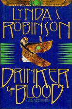 Drinker of Blood-Lynda S. Robinson-1st Ed./DJ-1998-Lord Meren Mystery