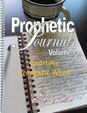 PROPHETIC JOURNALS Volume L : End-Time Prophetic Word by Shirley Lise (2013,...